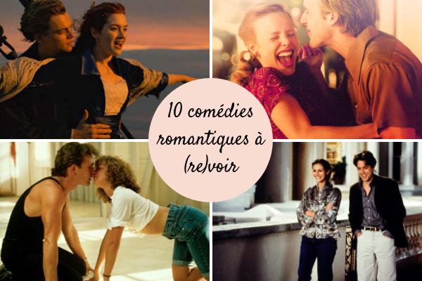10 Comédies romantiques à (re)voir